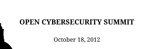 Proceedings: Open Cybersecurity Summit 2012